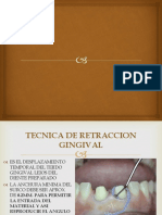 Tecnica de Retraccion Gingival y Tecnicas Retractivas