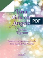 Una vida con Ángeles Tania Karam