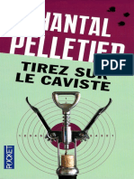 Chantal Pelletier - Tirez Sur Le Caviste
