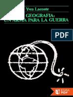 La Geografia_ Un Arma Para La g - Yves Lacoste