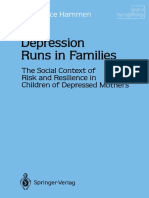 Constance Hammen Auth. Depression Runs in Families the Social Context of Risk and Resilience in Children of Depressed Mothers