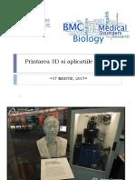 Printarea 3d in Medicina Si Bioinginerie