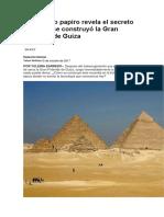 Un Antiguo Papiro Revela El Secreto de Cómo Se Construyó La Gran Pirámide de Guiza