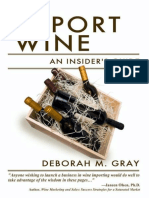 Deborah M. Gray-How to Import Wine_ an Insider's Guide-Board and Bench Publishing (2011)