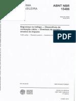 NBR 15486 - 2016 - Segurança No Tráfego - Dispositivos de Contenção Viária Diretrizes de Projetos e Ensaios de Impacto