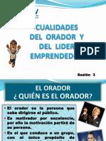Sesión 03 - Cualidades Del Orador y Lider Emprendedor