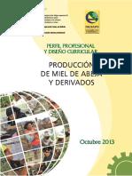 Perfil Profesional y Diseño Curricular, Producción de Miel de Abeja y Derivados