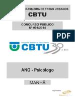 Consulplan 2014 Cbtu Metrorec Analista de Gestao Psicologo Prova