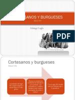 Cortesanos y Burgueses (1)