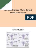 Penyakit Gigi Dan Mulut Terkait Siklus Menstruasi
