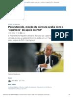 """Print Para Marcelo, Moção de Censura Acaba Com o """"Equívoco"""" Do Apoio Do PCP – Observador"""