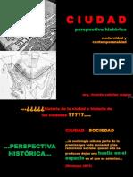 Sesion 2 y 3 Ciudad Contemporanea - Perspectiva Historica