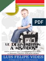 Le Di Un Millón a Mis Hijos - Luis Felipe Vides