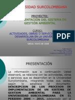Actividades, Obras ó Servivicios de La Universidad Surcolombiana.