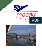 Aeropuerto Internacional de Macao Ha Cambiado en Reformas y Desarrollo en Una Economía de Mercado