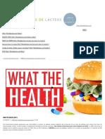 WHAT the HEALTH (2017) – Libre de Lácteos – Alimentación Saludable