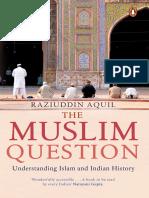 The Muslim Question_ Understand - Aquil, Raziuddin