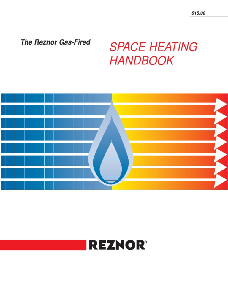 Space Heating Handbook (Reznor) | Combustion | Natural Gas