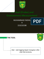 The Tool (Probe) and Environment Measurement