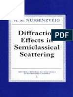 (Montroll Memorial Lecture Series in Mathematical Physics 1) H. M. Nussenzveig-Diffraction Effects in Semiclassical Scattering-Cambridge University Press (2006)