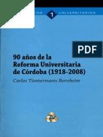 90 anos de la Reforma Universitaria de Cordoba 1918 2008.pdf