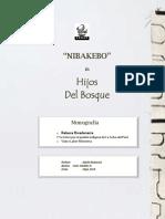 Monografia Nibakebo, Hijos Del Bosque