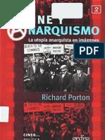 Cine y Anarquismo La Utopia Anarquista en Imagenes Richard Porton
