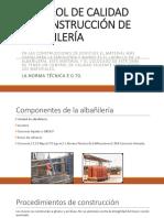 CONTROL DE CALIDAD DE CONSTRUCCIÓN DE ALBAÑILERÍA.pptx