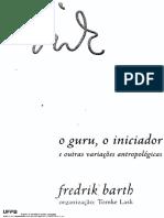 Barth, o Guru o Iniciador a Analise Da Cultura