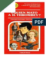 "Librojuego ""Elige tu propia aventura"" 5 ¿Quien mató a H. Thrombey?"