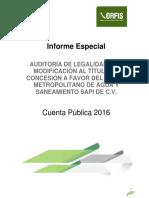 AUDITORÍA DE LEGALIDAD A LA MODIFICACIÓN AL TÍTULO DE CONCESIÓN A FAVOR DEL GRUPO METROPOLITANO DE AGUA Y SANEAMIENTO SAP-1