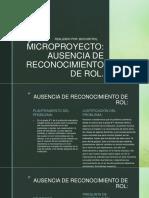 AUSENCIA DE RECONOCIMIENTO DE ROL