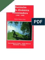 Manizales en La Dinamica Colonizadora Albeiro Valencia