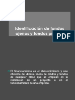 3.2 Identificacion de Fondos Internos y Externos Ajenos