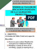 Bienvenidos Al Taller de Planificacion Avanzada de La Calidad Del Producto