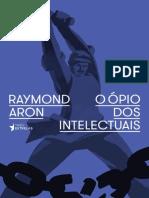 O Opio dos Intelectuais - Raymond Aron.pdf