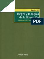 Hegel y La Lógica de La Liberación - Rubén Dri