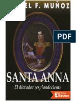 Santa Anna. El Dictador Resplan - Rafael F. Munoz