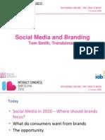 Social Media et branding - chiffres, tendances des pratiques communautaires