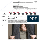 Padres hiperprotectores, hijos sin autonomía copia