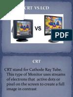 CRT  VS LCD
