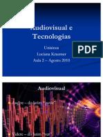 Aula 2- Audiovisual e Tecnologia - Tutoria