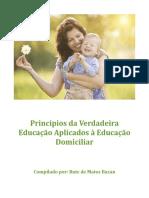 Princípios da Verdadeira Educação Aplicados à Educação Domiciliar