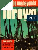 08 - Tarawa, Ha Nacido Una Leyenda - Henry I. Shaw (1973)
