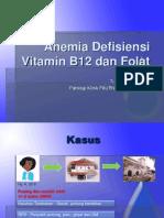 Anemia Def B12 Dan as Folat