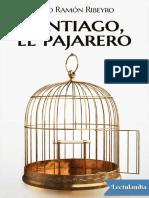 Julio Ramon Ribeyro - Santiago El Pajarero
