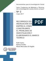 Sautu (2017) Definición Del Problema, Elaboración de Un Estado Del Arte y Construcción Del Marco Teórico de Una Investigación