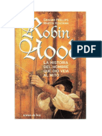 Robin Hood, La Historia Del Hombre Que Dio Vida Al Mito