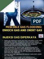 6a- Enrich Gas and Inert Gas (Miscible Gas Flooding)