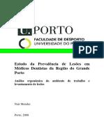 Estudo Da Prevalencia de Lesoes Em Medicos Dentistas Da Regiao Do Grande Porto Analise Ergonomica Do Ambiente de Trabalho e Levantamento de Lesoes